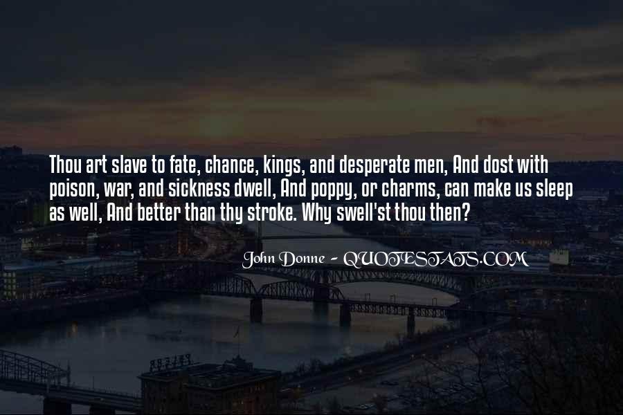 Quotes About Desperate Men #1748630