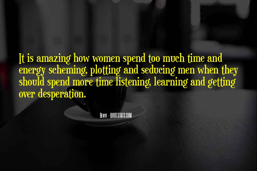 Quotes About Desperate Men #316221