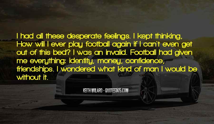 Quotes About Desperate Men #345465