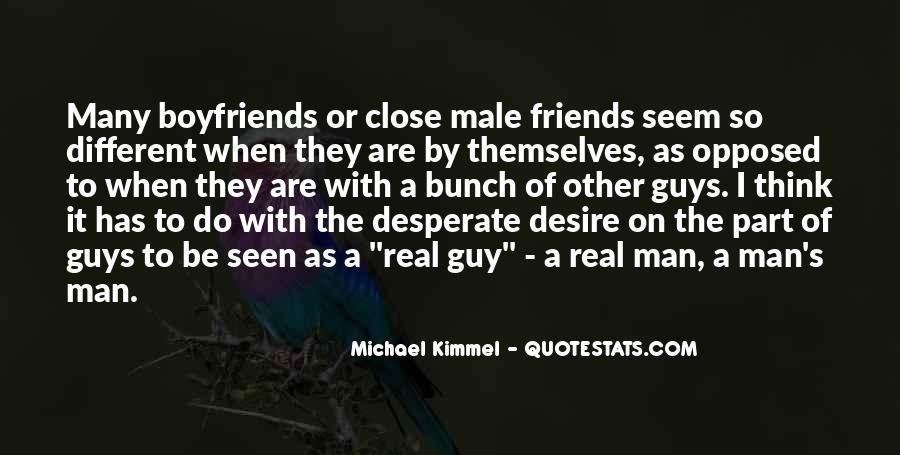 Quotes About Desperate Men #537114