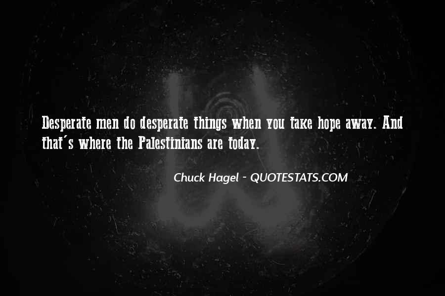 Quotes About Desperate Men #973820