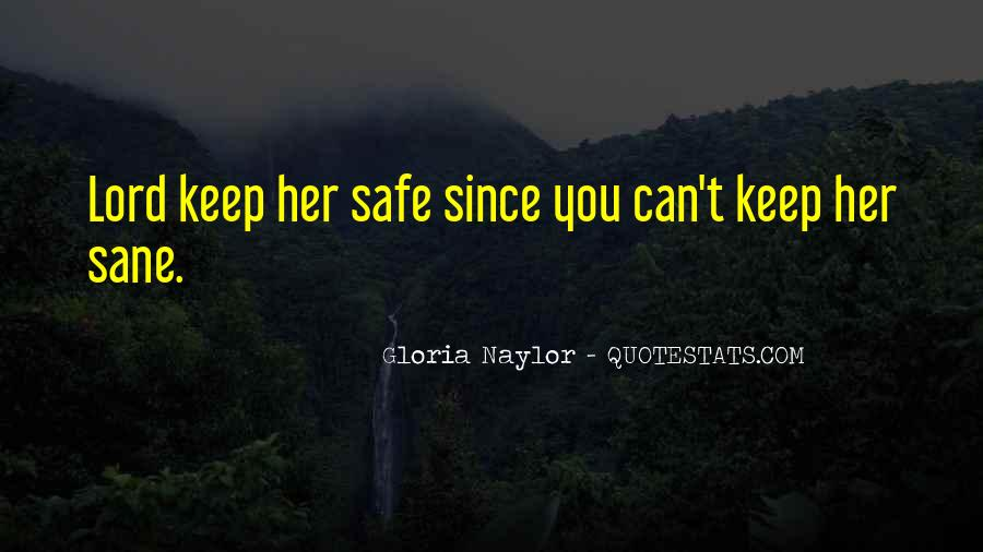 Lord Keep Me Safe Quotes #1152986