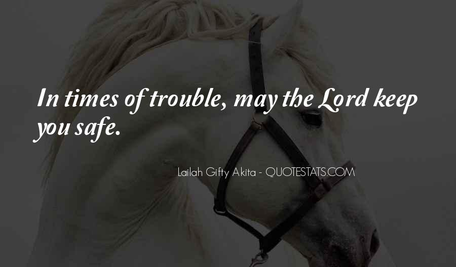 Lord Keep Me Safe Quotes #1862787