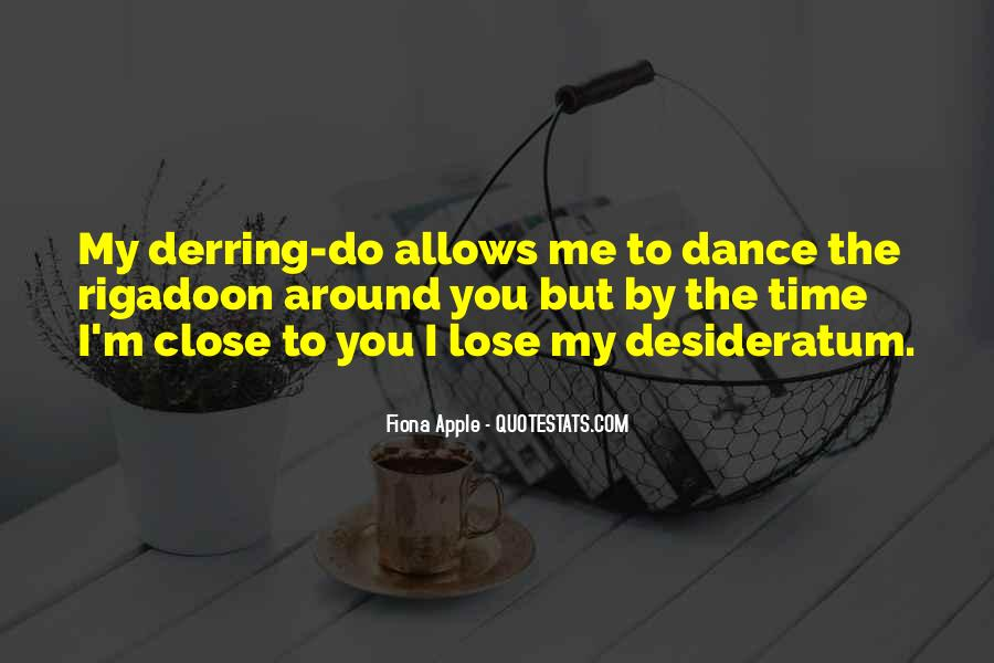 Lose Yourself To Dance Quotes #862987