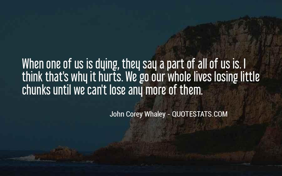 Losing A Part Of Yourself Quotes #599567