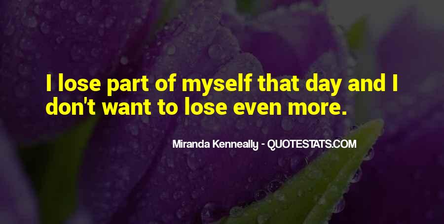 Losing A Part Of Yourself Quotes #724416