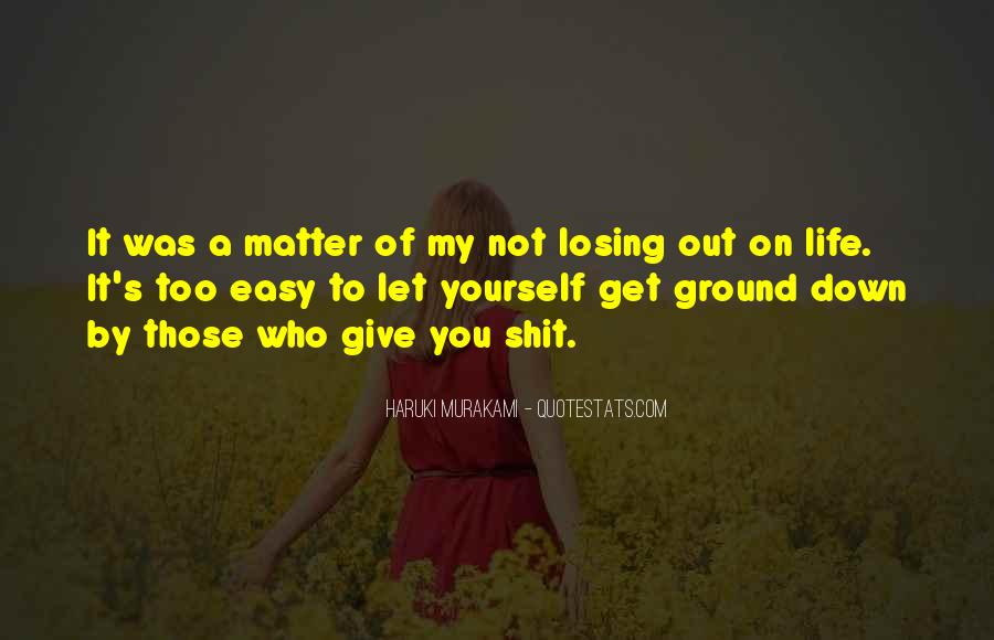 Losing Your Way In Life Quotes #119803