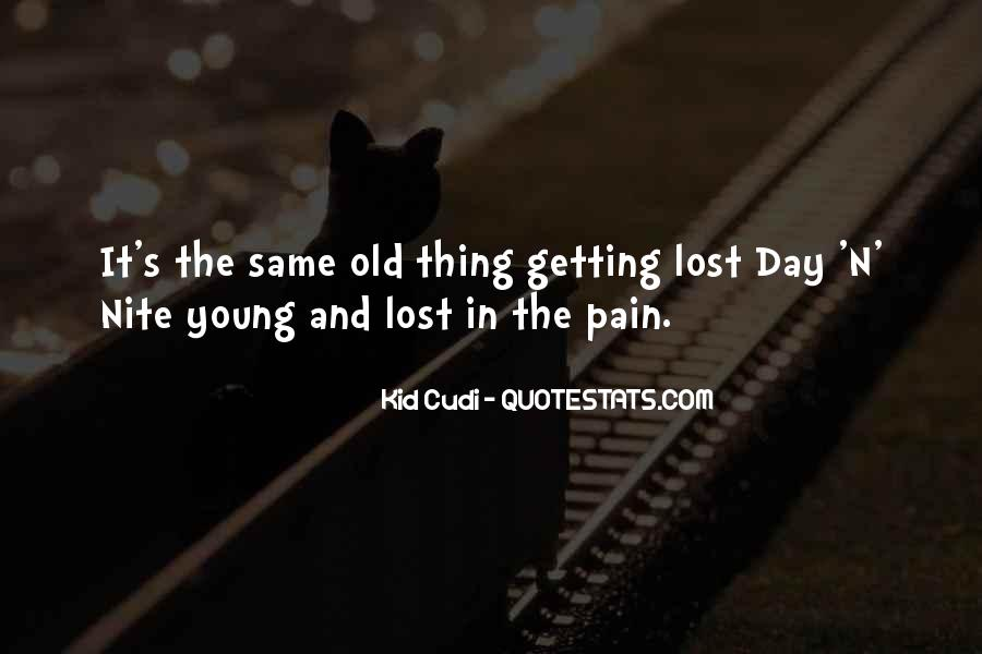 Lost And Pain Quotes #1055962