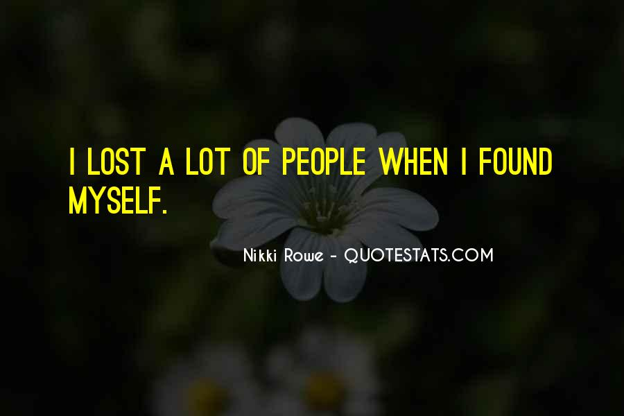Lost But Found Love Quotes #1332393