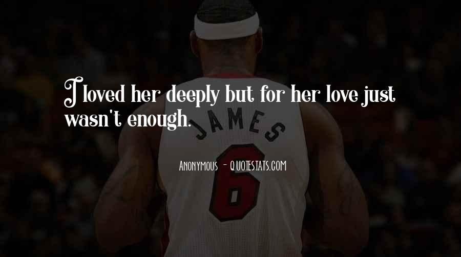 Lost Her Love Quotes #1033283