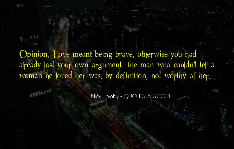 Lost Her Love Quotes #1213714