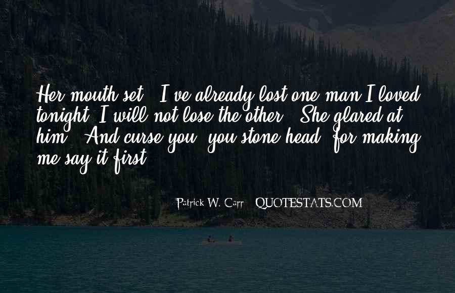 Lost Her Love Quotes #734305