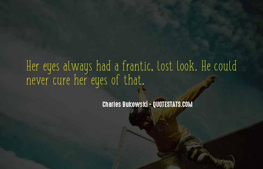Lost Her Love Quotes #914918