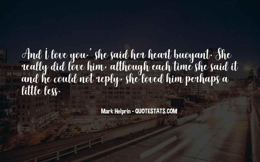 Lost Her Love Quotes #927489