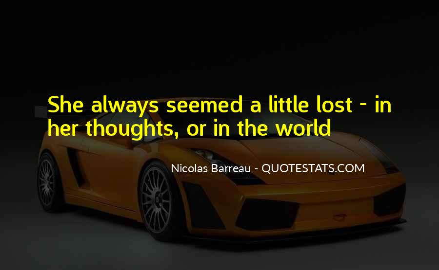 Lost In A World Quotes #153017