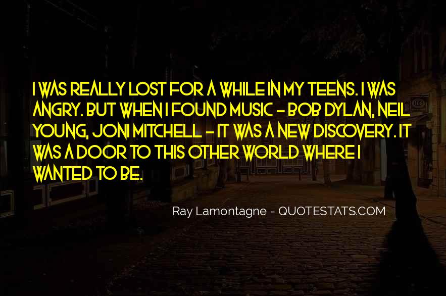Lost In A World Quotes #20917