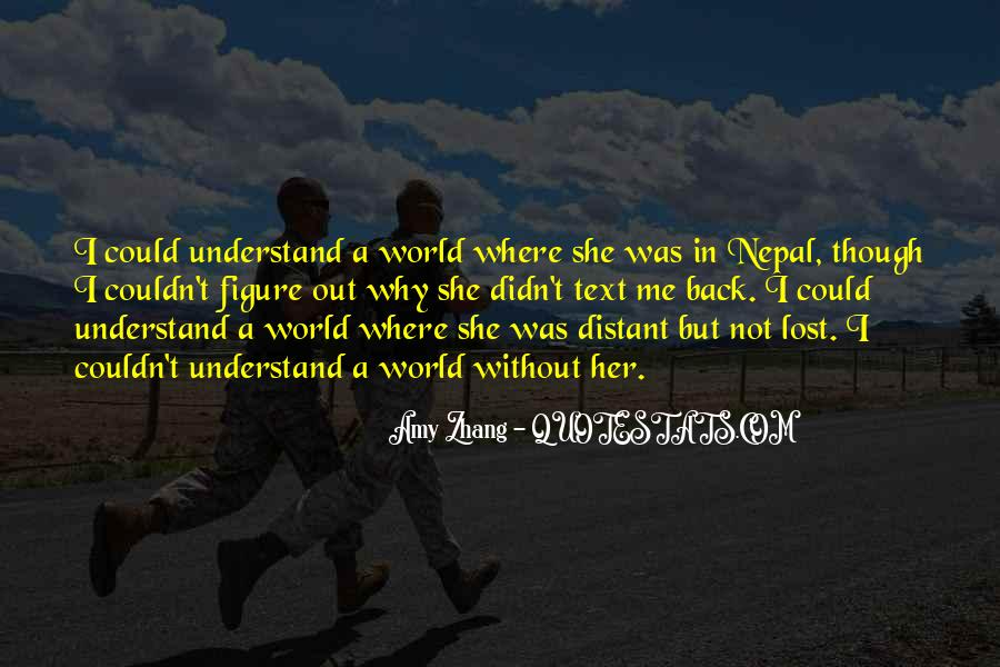 Lost In A World Quotes #378575