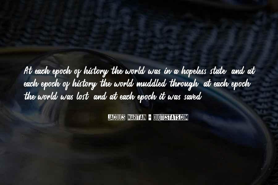 Lost In A World Quotes #386202