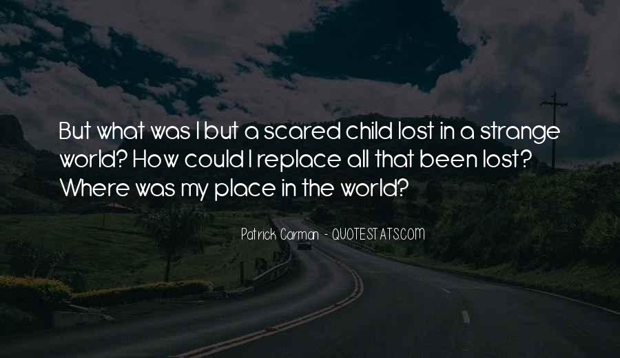 Lost In A World Quotes #388002