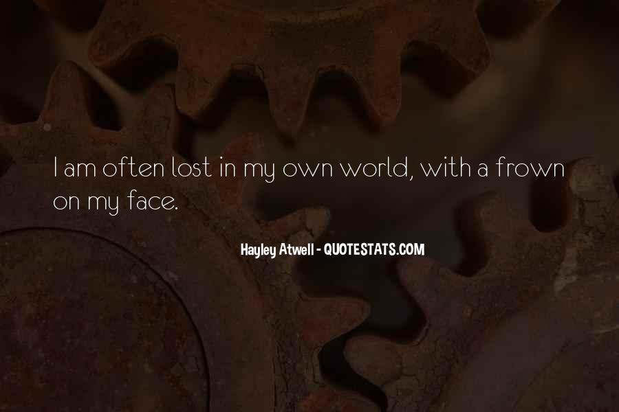 Lost In A World Quotes #55426