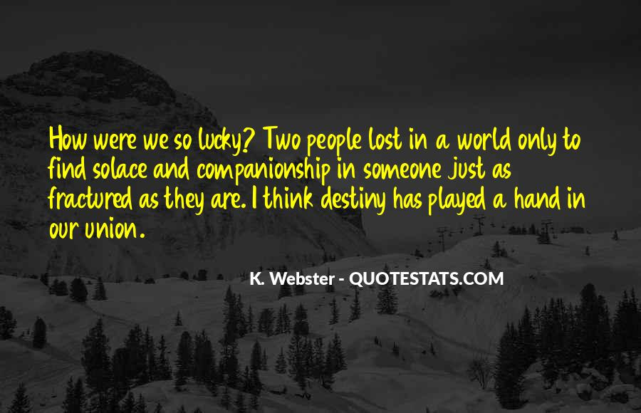 Lost In A World Quotes #641635
