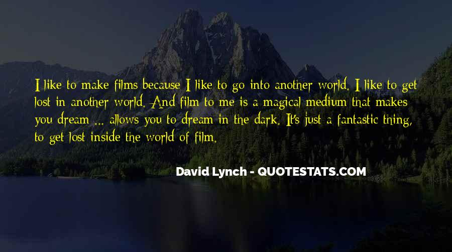 Lost In A World Quotes #672047