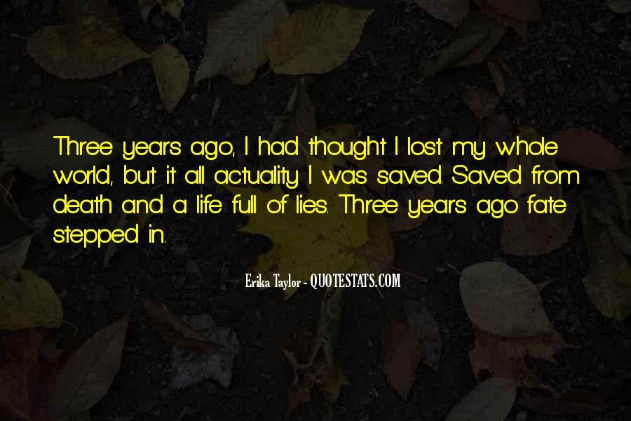 Lost In A World Quotes #729541