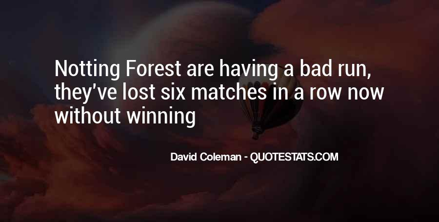 Lost Matches Quotes #422116