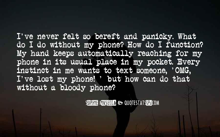 Lost My Phone Quotes #90434