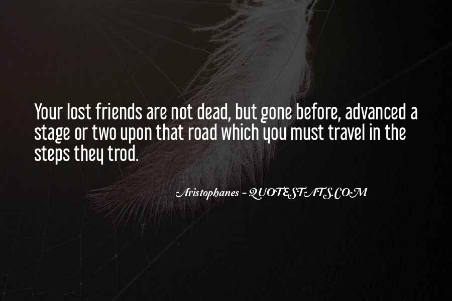 Lost So Many Friends Quotes #151948