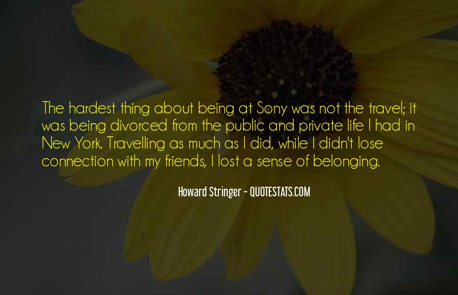 Lost So Many Friends Quotes #161049