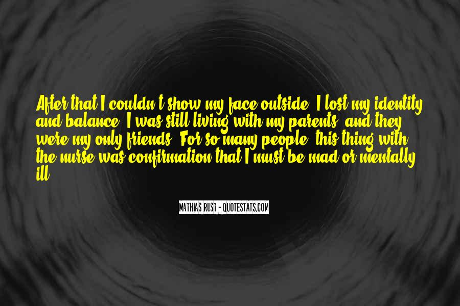 Lost So Many Friends Quotes #1613087