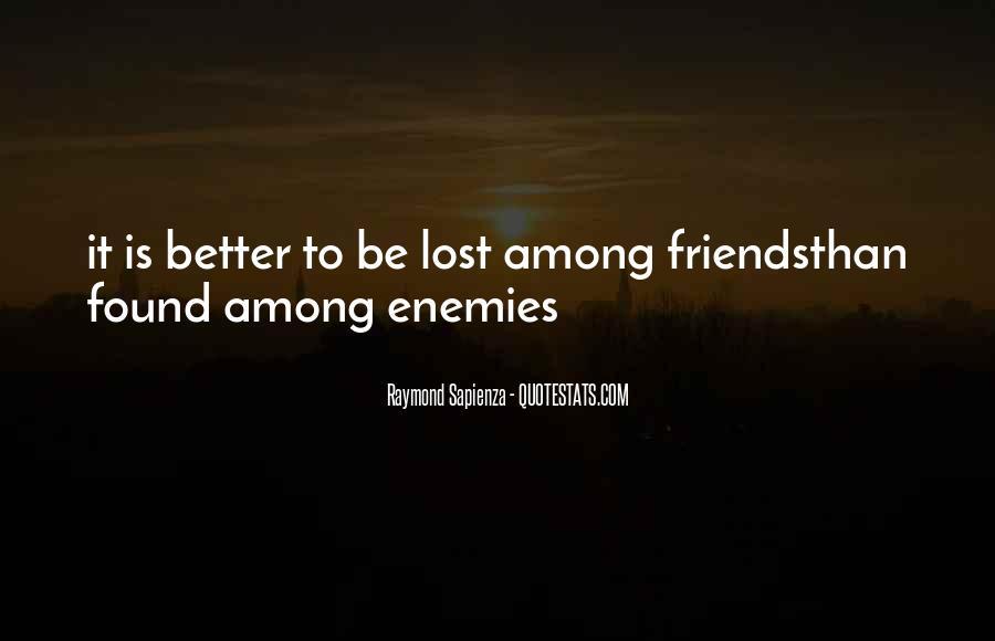 Lost So Many Friends Quotes #252212