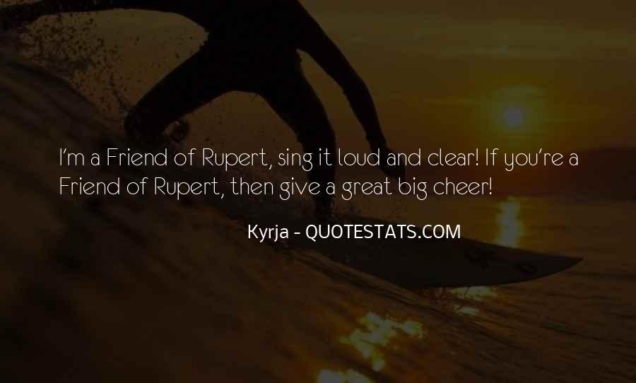 Loud Friend Quotes #101600