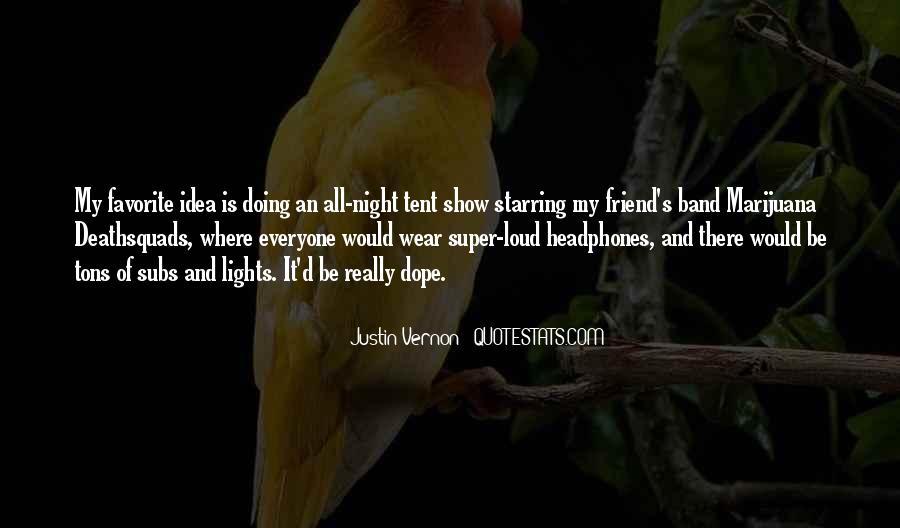 Loud Friend Quotes #136904