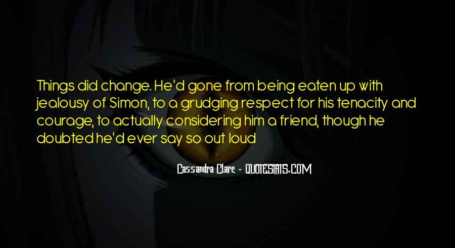 Loud Friend Quotes #1578441