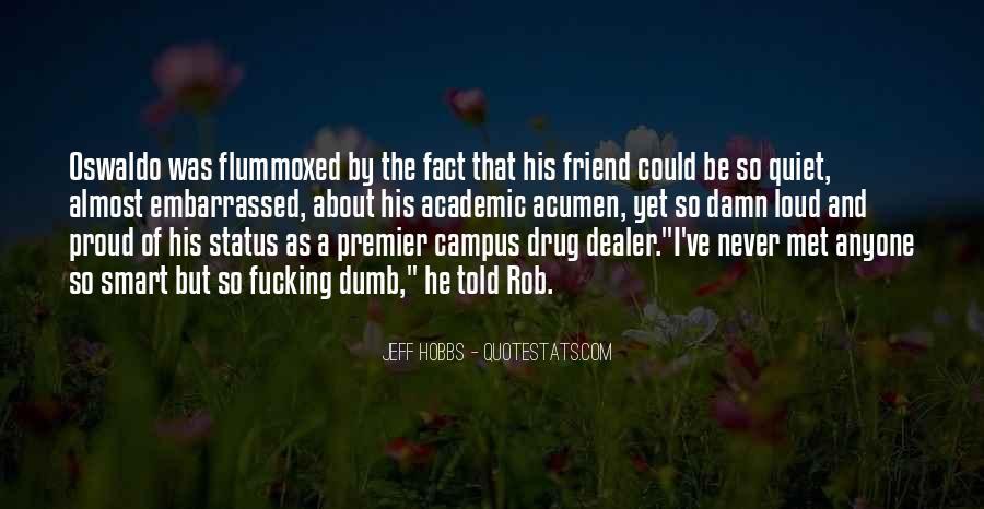 Loud Friend Quotes #1640830