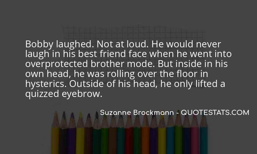 Loud Friend Quotes #806988