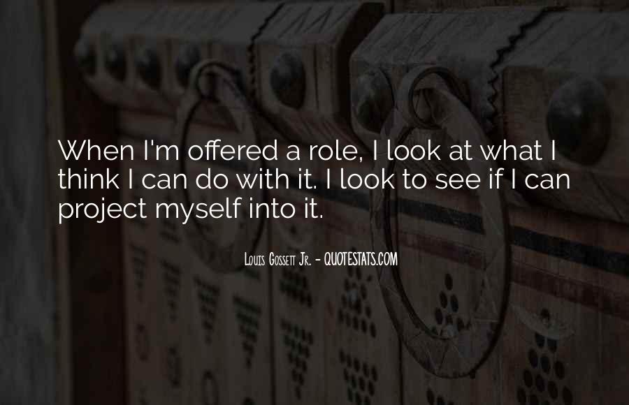 Louis Gossett Quotes #650049