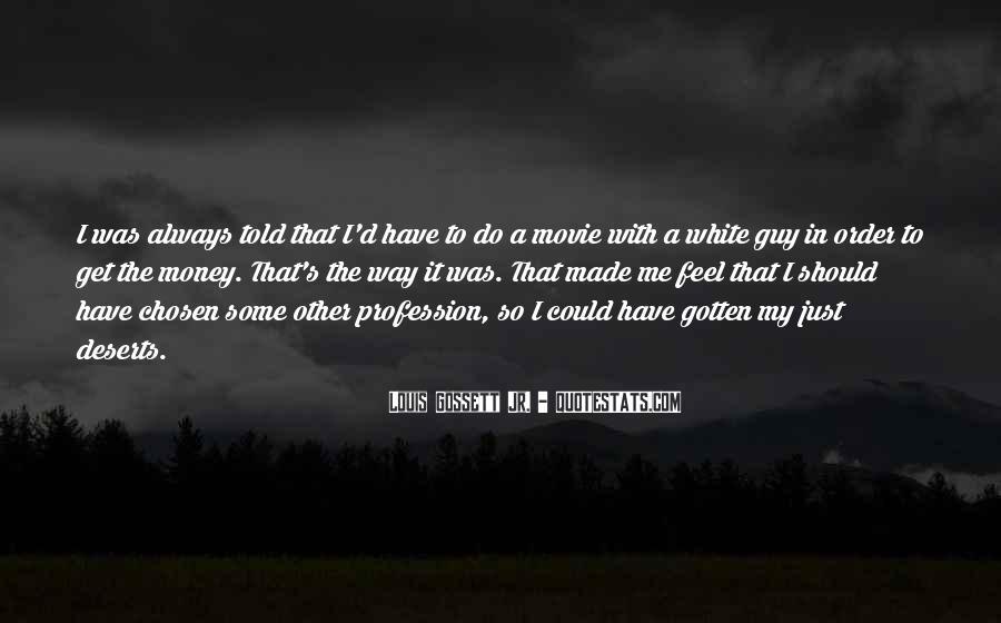 Louis Gossett Quotes #90769