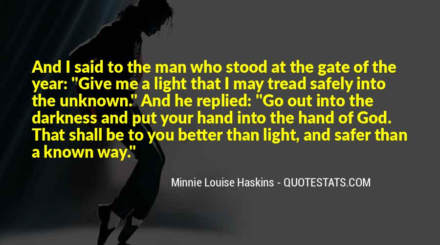 Louise Haskins Quotes #1824148