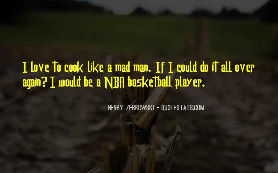 Love A Man Who Can Cook Quotes #1280944