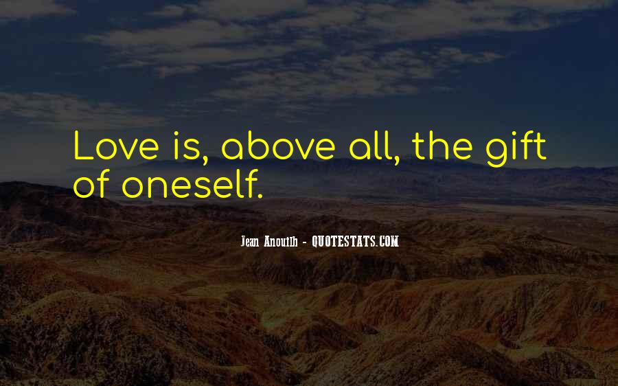 Love Above All Quotes #409061