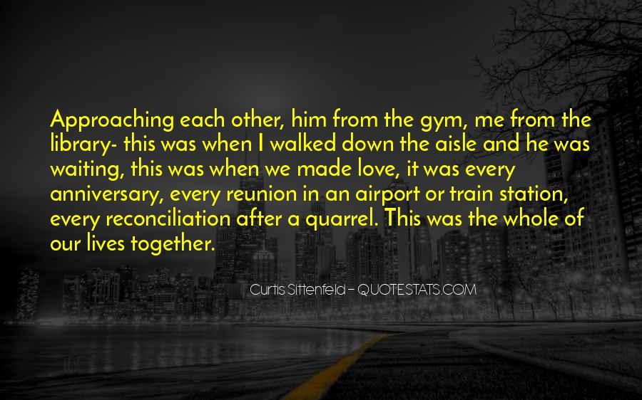 Love After Quarrel Quotes #1636648