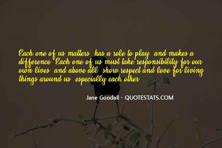 Love And Respect Each Other Quotes #1184407