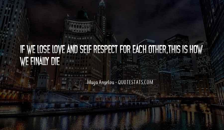 Love And Respect Each Other Quotes #1705382