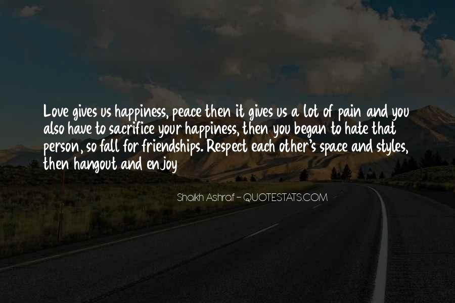 Love And Respect Each Other Quotes #350970