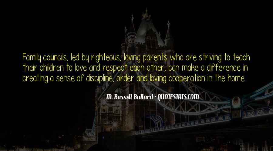 Love And Respect Each Other Quotes #928423