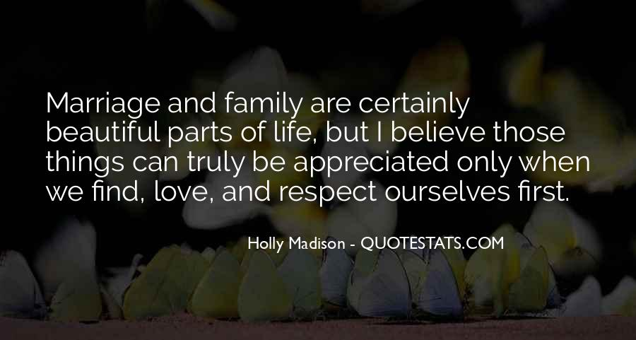 Love And Respect Your Family Quotes #1253289
