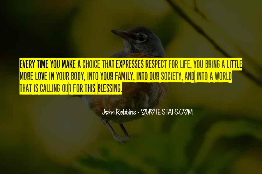 Love And Respect Your Family Quotes #1507946
